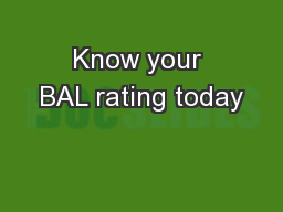 Know your BAL rating today