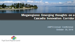 Megaregions: Emerging thoughts on a Cascadia Innovation Corridor