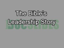 The Bible's Leadership Story