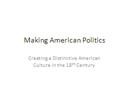 Making American Politics