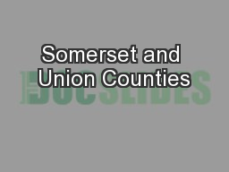 Somerset and Union Counties