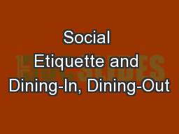 Social Etiquette and Dining-In, Dining-Out