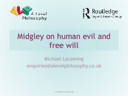 Midgley on human evil and free will