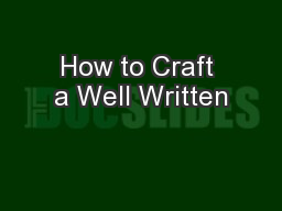 How to Craft a Well Written PowerPoint PPT Presentation
