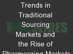Downward Trends in Traditional Sourcing Markets and the Rise of Pharmerging Markets