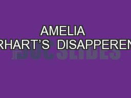 AMELIA  EARHART'S  DISAPPERENCE