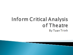 Inform Critical Analysis of Theatre
