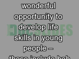 Sport provides a wonderful opportunity to develop life skills in young people – these include beh