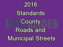 2016 Standards County Roads and Municipal Streets