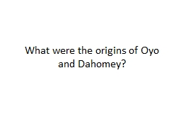 What were the origins of Oyo and