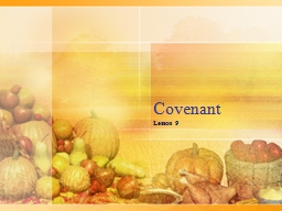 Covenant Lesson 9 Curse for breaking Covenant
