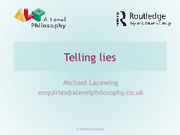 Telling lies Michael Lacewing