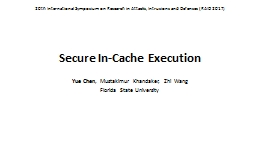 Secure In-Cache Execution