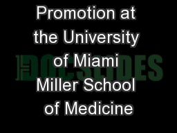 Promotion at the University of Miami Miller School of Medicine