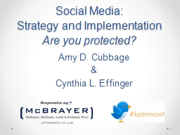 1 Social Media:  Strategy and Implementation