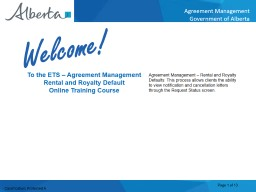 Welcome! To  the ETS � Agreement Management