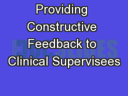 Providing Constructive Feedback to Clinical Supervisees
