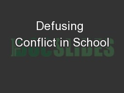 Defusing Conflict in School