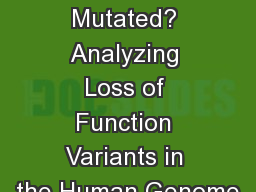 Are My Genes Mutated? Analyzing Loss of Function Variants in the Human Genome