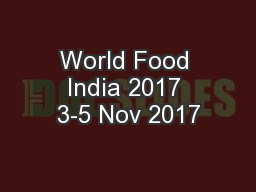 World Food India 2017 3-5 Nov 2017