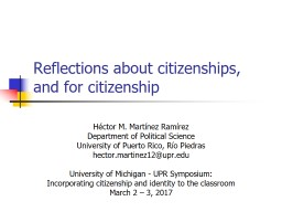 Reflections about citizenships, and for citizenship