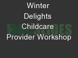 Winter Delights Childcare Provider Workshop