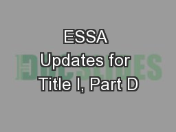 ESSA Updates for Title I, Part D