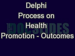 Delphi Process on Health Promotion - Outcomes