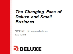The Changing Face of Deluxe and Small Business PowerPoint PPT Presentation