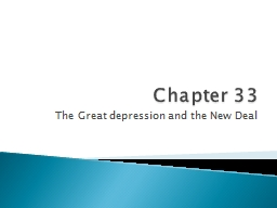 Chapter 33 The Great depression and the New Deal