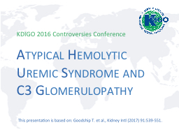 Atypical Hemolytic Uremic Syndrome and PowerPoint PPT Presentation