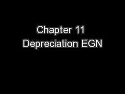 Chapter 11 Depreciation EGN