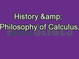 History & Philosophy of Calculus,