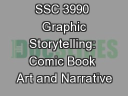 SSC 3990 Graphic Storytelling: Comic Book Art and Narrative