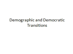Demographic and Democratic Transitions