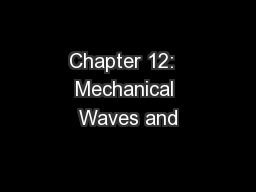 Chapter 12:  Mechanical Waves and