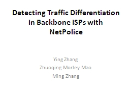 Detecting Traffic Differentiation in Backbone ISPs with