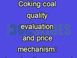 Shanghai April 2017 Coking coal quality evaluation and price mechanism: changing the approach
