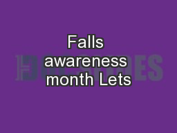 Falls awareness month Lets