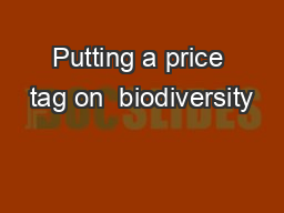 Putting a price tag on  biodiversity