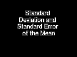 Standard Deviation and Standard Error of the Mean
