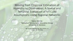 Moving from Empirical Estimation of Humidity to Observation: A Spatial and Temporal Evaluation of M