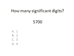 How many significant digits?