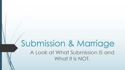 Submission & Marriage PowerPoint PPT Presentation