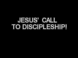 JESUS'  CALL  TO DISCIPLESHIP!
