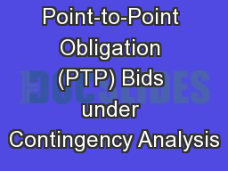 DAM Point-to-Point Obligation (PTP) Bids under Contingency Analysis