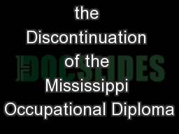 Guidance for the Discontinuation of the Mississippi Occupational Diploma