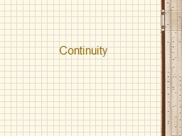 Continuity What is Continuity? PowerPoint PPT Presentation