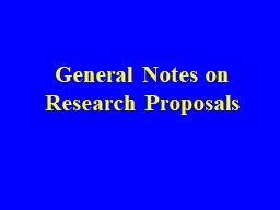 General Notes on Research Proposals