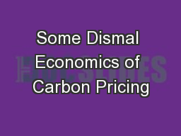 Some Dismal Economics of Carbon Pricing